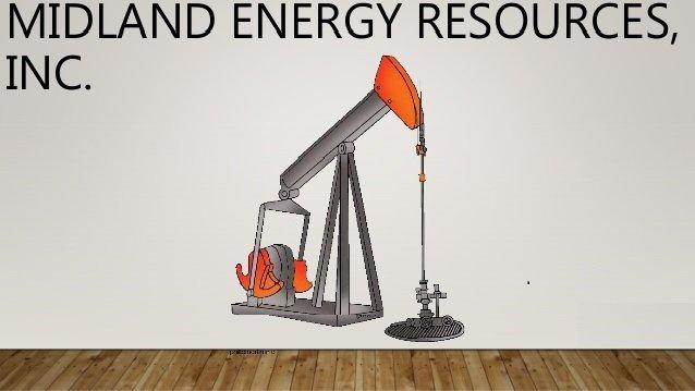 Midland Energy Resources, Inc. Case Study