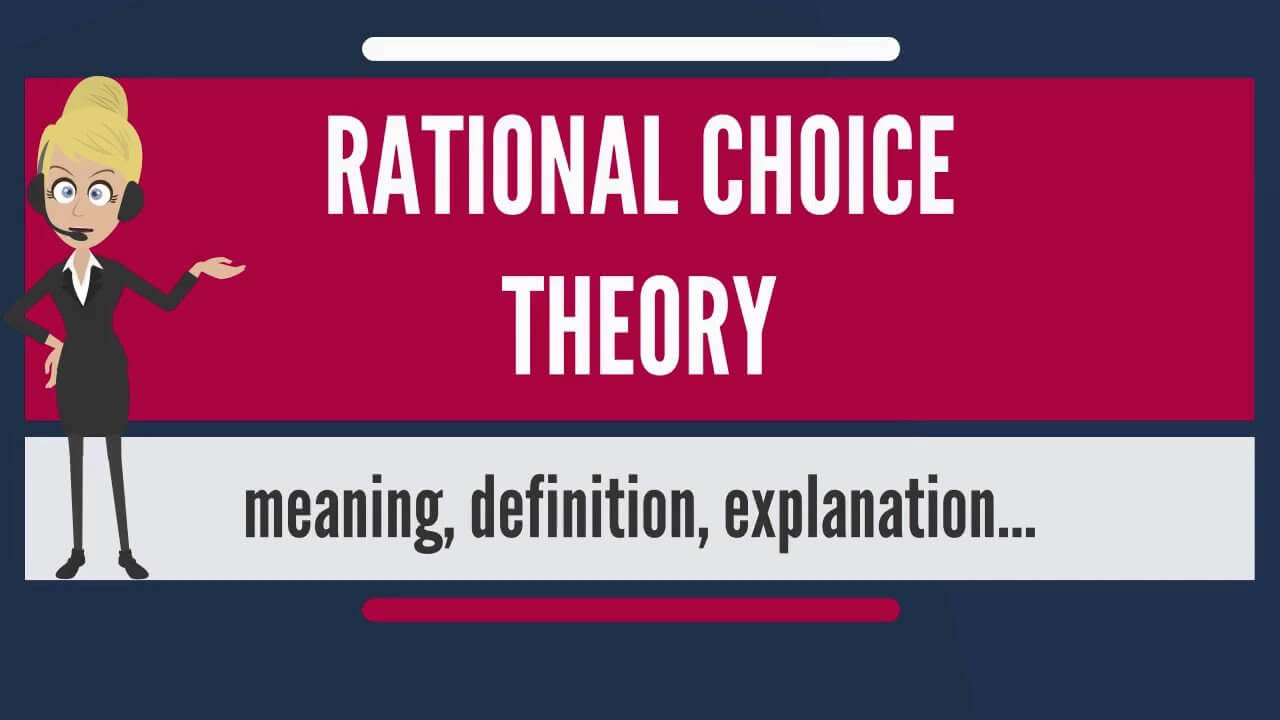 Rational Choice Theory Case Study